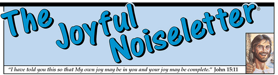 The Joyful Noiseletter